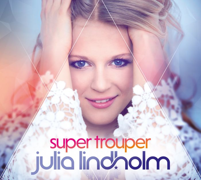 "Julia Lindholm - CD ""Super Trouper"""