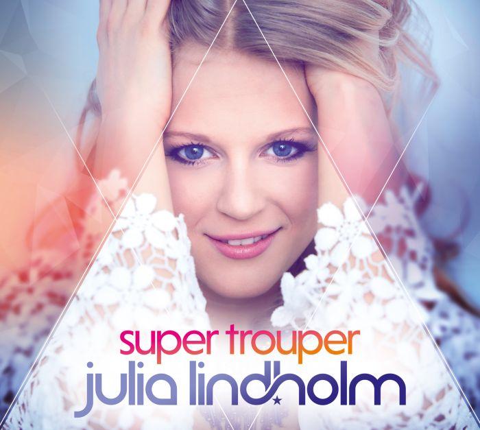 """Julia Lindholm - CD """"Super Trouper"""""""